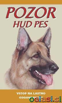 Pozor pes tabla, pasje tablice, moj pes, pokončne table